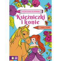 ZIELONA SOWA Księżniczki i konie. Księżniczkowe kolorowanki (okładka miękka)