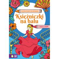 ZIELONA SOWA Księżniczki na balu. Księżniczkowe kolorowanki (okładka miękka)
