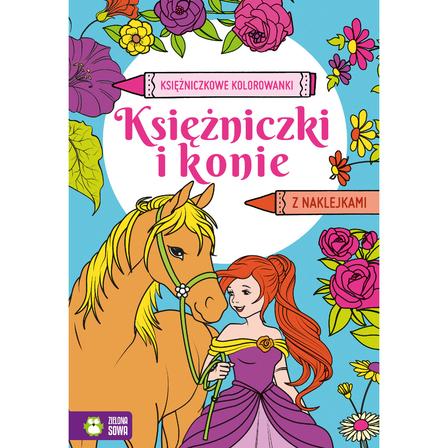 ZIELONA SOWA Księżniczki i konie. Księżniczkowe kolorowanki (okładka miękka) (1)